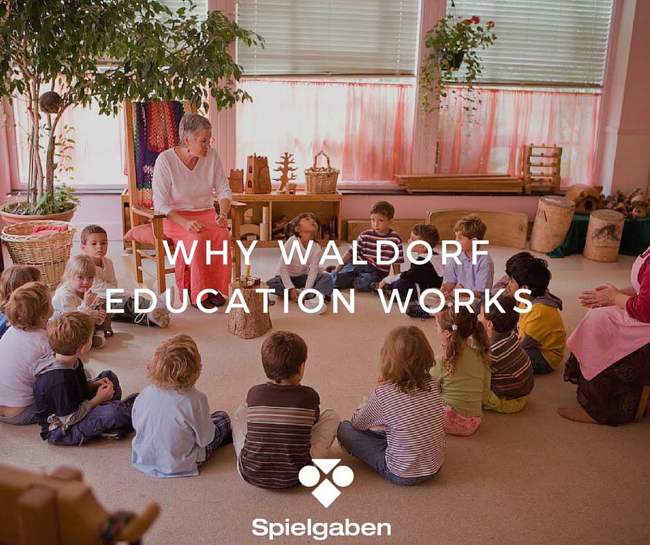 Why Waldorf Education Works